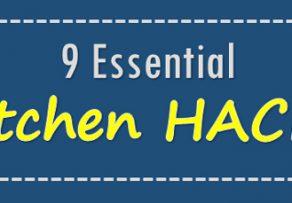 9 Kitchen Hacks You should Know